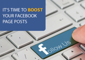IT'S-TIME-TO-BOOST-YOUR-FACEBOOK-PAGE-POSTS.