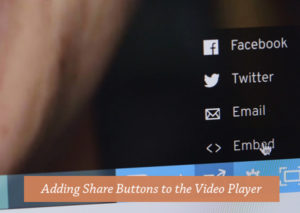 Adding-Share-Buttons-to-the-Video-Player