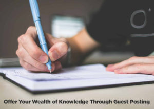 Offer-Your-Wealth-of-Knowledge-Through-Guest-Posting