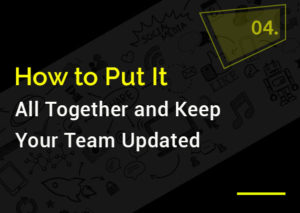 how-to-put-it-all-together-and-keep-your-tean-updated