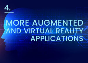 more-augmented-and-virtual-reality-applications