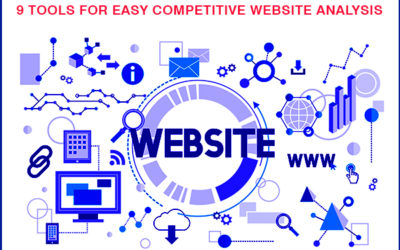 9 Tools for Easy Competitive Website Analysis