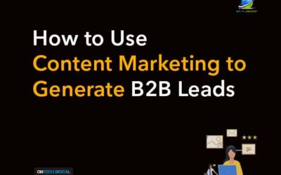 How To Use Content Marketing To Generate B2B Leads