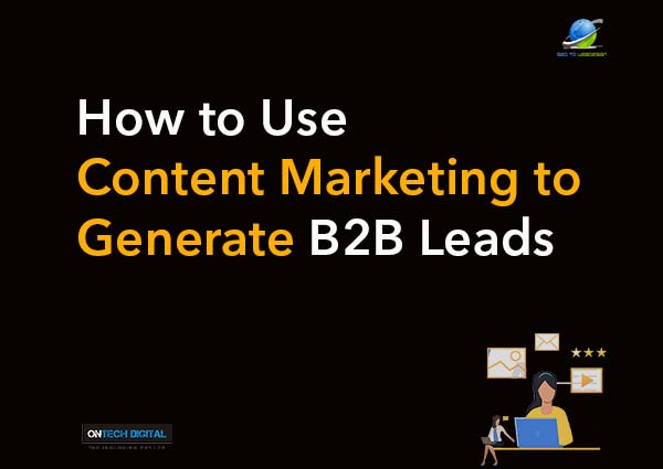 how-to-use-content-marketing-to-generate-B2B_leads