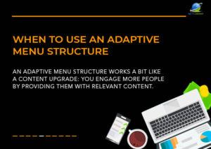 when-to-use-an-adaptive-menu-structure