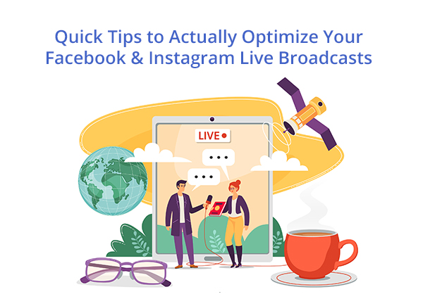quick-tips-to-actually-optimize-your-facebook-instagram-live-broadcasts